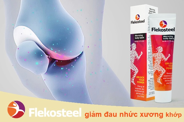 Tác dụng của kem Flekosteel